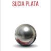 Sucia_Plata
