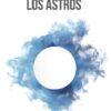 Los astros Cesar Gavela Ole Libros