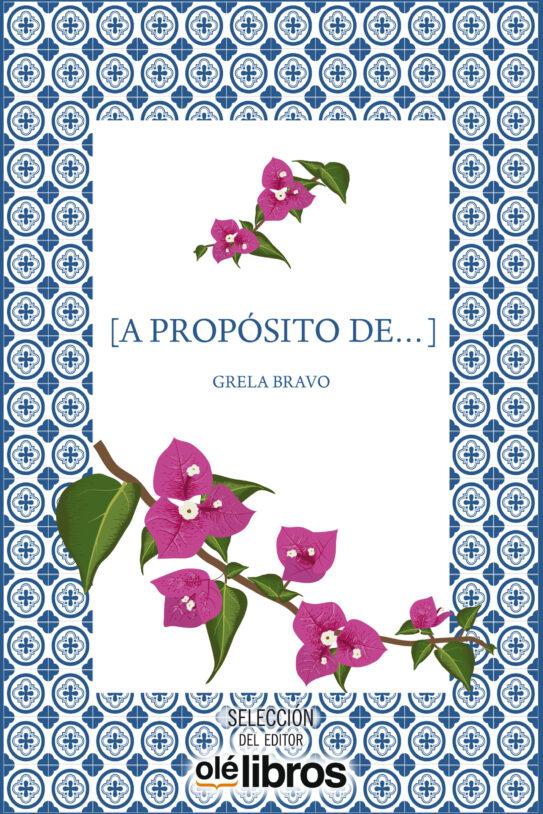 proposito_grela_bravo_olelibros