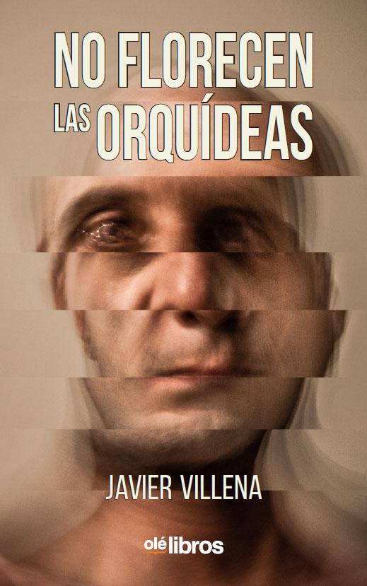 9788418208225_no_florecen_las_orquideas_ole_libros