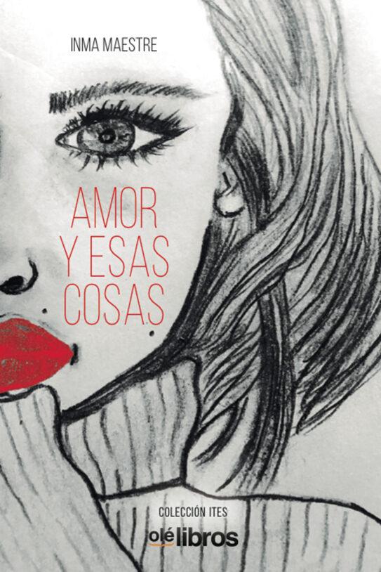 9788418208201_amor_y_esas_cosas