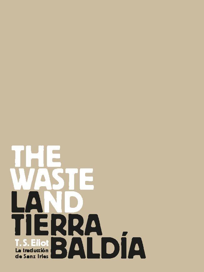 """Nueva traducción de """"La Tierra Baldía"""" Ole Libros"""