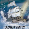cazando_vientos_vernonica_martinez_amat_ole_libros