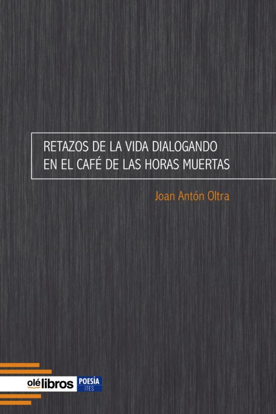 Retazos_de_la_vida_joan_anton_oltra