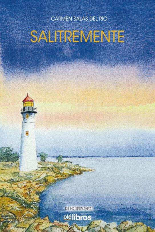 salitremente_carmen_salas_ole_libros