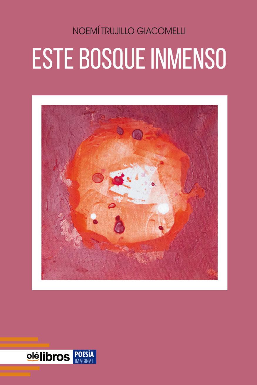 9788418759130_este_bosque_inmenso_ole_libros