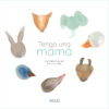 9788418488177_tengo_una_mama_ole_libros